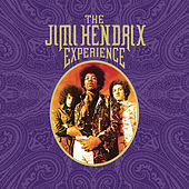 The Jimi Hendrix Experience by Jimi Hendrix