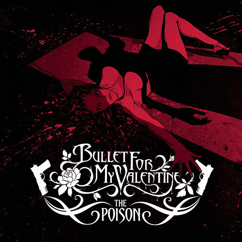 Play & Download The Poison by Bullet For My Valentine | Napster