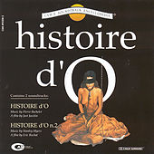Play & Download Histoire D'o - Histoire D'o N. 2 by Stanley Myers/Pierre Bachelet | Napster