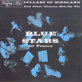 Play & Download Lullaby Of Birdland by Les Blue Stars | Napster