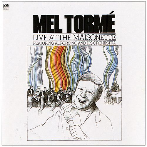 Play & Download Live At The Maisonette by Mel Tormè | Napster