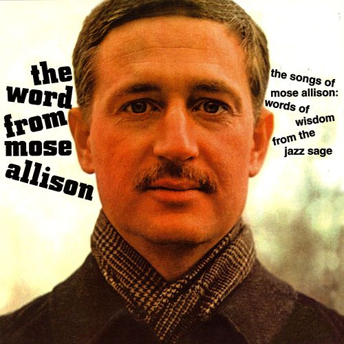 The Word From Mose by Mose Allison