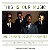 Play & Download This Is Our Music by Ornette Coleman | Napster