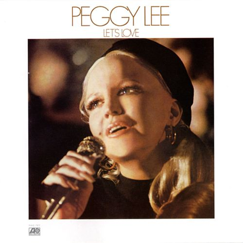 Let's Love by Peggy Lee