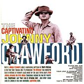 Play & Download The Captivating Johnny Crawford by Johnny Crawford | Napster