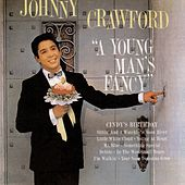 Play & Download A Young Man's Fancy by Johnny Crawford | Napster