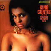 Play & Download Plays Great Memphis Hits by King Curtis | Napster