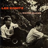 Play & Download Lee Konitz with Warne Marsh by Lee Konitz | Napster