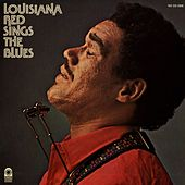 Louisiana Red Sings The Blues by Louisiana Red