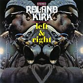 Play & Download Left & Right by Rahsaan Roland Kirk | Napster