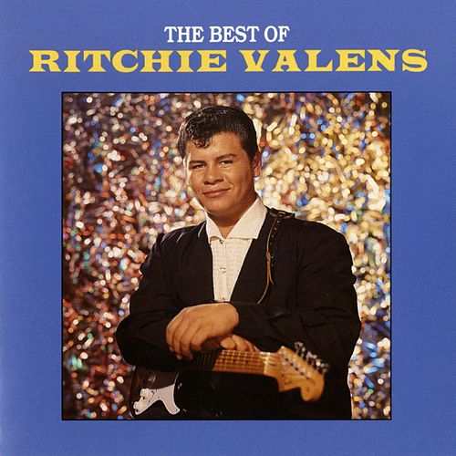 Play & Download The Best Of Ritchie Valens by Ritchie Valens | Napster