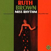 Miss Rhythm by Ruth Brown