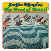 Play & Download The Beat Of Brazil by Sergio Mendes | Napster