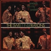 Play & Download Sweets For My Sweet by The Sweet Inspirations | Napster