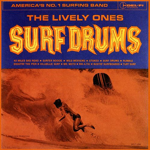 Play & Download Surf Drums by The Lively Ones | Napster
