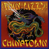 Chinatown by Thin Lizzy