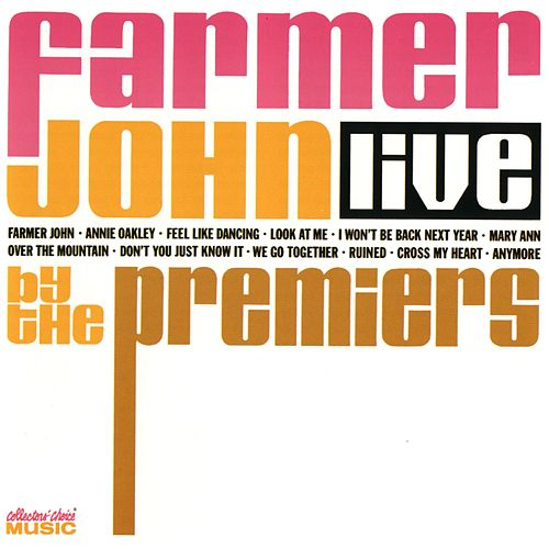 Farmer John Live by The Premiers