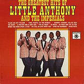 Greatest Hits by Little Anthony and the Imperials