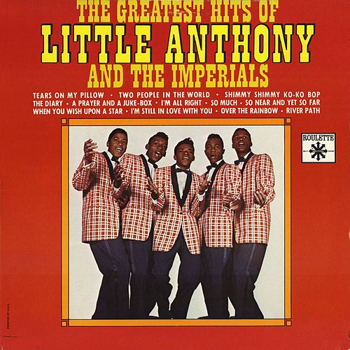 Play & Download Greatest Hits by Little Anthony and the Imperials | Napster