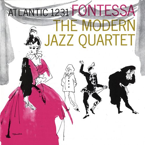 Fontessa by Modern Jazz Quartet