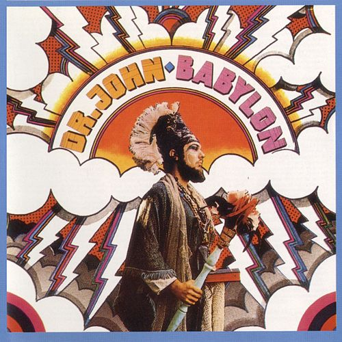 Play & Download Babylon by Dr. John | Napster