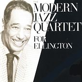 Play & Download For Ellington by Modern Jazz Quartet | Napster