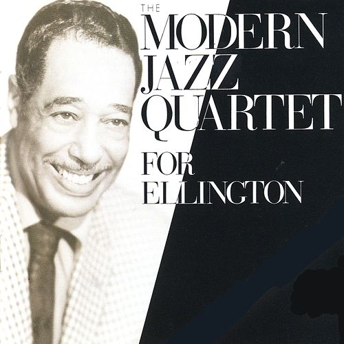 For Ellington by Modern Jazz Quartet