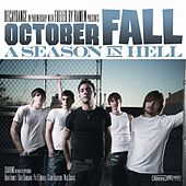 Play & Download A Season In Hell by October Fall | Napster