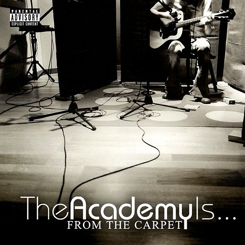 Play & Download From The Carpet by The Academy Is. . . | Napster