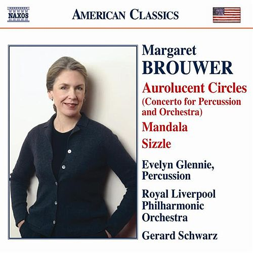Play & Download Brouwer, M: Aurolucent Circles / Mandala / Remembrances by Various Artists | Napster