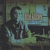 Dixie Kitchen by Mary Gauthier