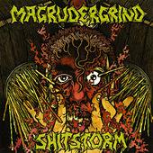 Magrudergrind/Shitstorm Split by Various Artists