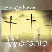 Worship by Terry Webster