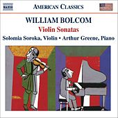 Play & Download Bolcom: Violin Sonatas Nos. 1-4 by Solomia Soroka | Napster