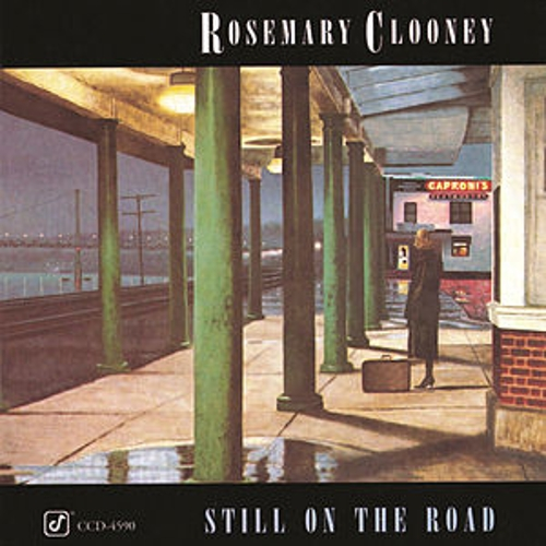 Play & Download Still On The Road by Rosemary Clooney | Napster