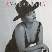 Play & Download Ana Barbara by Ana Bárbara | Napster