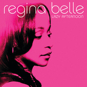 Play & Download Lazy Afternoon by Regina Belle | Napster