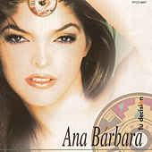 Play & Download Tu Decision by Ana Bárbara | Napster