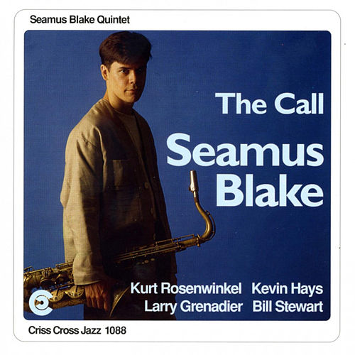 Play & Download The Call by Seamus Blake | Napster