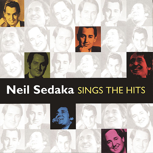Sings The Hits by Neil Sedaka