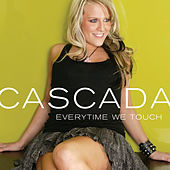 Play & Download Everytime We Touch by Cascada | Napster