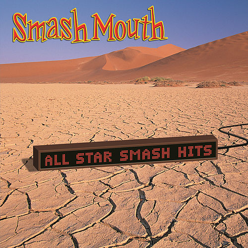 Play & Download All Star Smash Hits by Smash Mouth | Napster