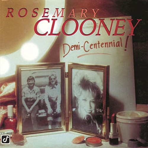 Play & Download Demi-centennial by Rosemary Clooney | Napster