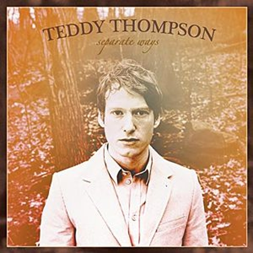 Play & Download Separate Ways by Teddy Thompson | Napster