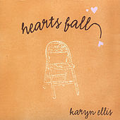 Hearts Fall by Karyn Ellis