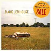 Play & Download The Great American Yard Sale by Mark Lemhouse | Napster