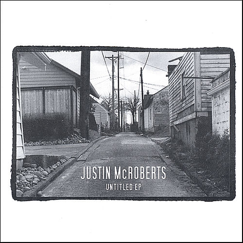 Play & Download Untitled EP by Justin McRoberts | Napster