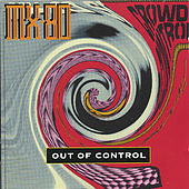 Out of the Tunnel/Crowd Control by MX-80 Sound