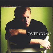 Play & Download Overcome by David Nevue | Napster