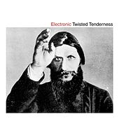 Twisted Tenderness by Electronic